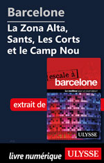 Barcelone - La Zona Alta, Sants, Les Corts et le Camp Nou