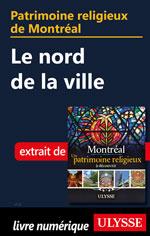 Patrimoine religieux de Montréal: Le nord de la ville