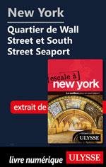 New York Quartier de Wall Street et South Street Seaport