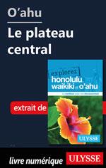 O'ahu - Le plateau central