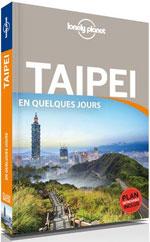 Lonely Planet Taipei en Quelques Jours
