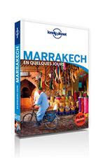 Lonely Planet en Quelques Jours Marrakech