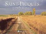 Chemin des Chemins (Puy-Velay à Comp.) St-Jacques