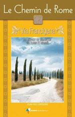 Le Chemin de Rome - Via Francigena