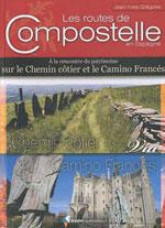 Les Routes de Compostelle en Espagne: Camino Francés, Norte