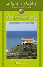 Chemin de Compostelle: le Chemin Côtier, Camino Del Norte