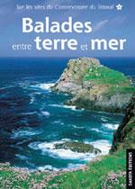 Balades Entre Terre et Mer: Sites Conservatoire du Littoral