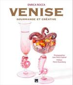 Venise Gourmande et Créative