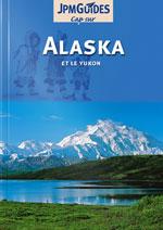 Cap sur Alaska et le Yukon