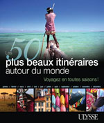 Les 50 plus beaux itinraires autour du monde
