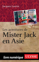 Les aventures de Mister Jack en Asie