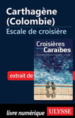 Carthagne (Colombie) - Escale de croisire