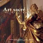 Art Sacré, Actes Créateurs (les Églises de Québec)