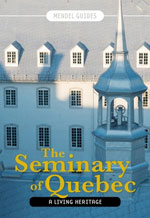 The Seminary of Quebec, a Living Heritage