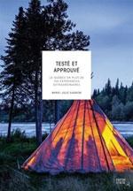 Testé et Approuvé: le Québec en Plus de 100 Expériences