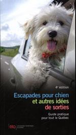 Escapades Pour Chien et Autres Idées de Sorties au Québec