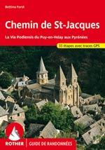 Chemin St-Jacques de Compostelle: Puy-en-Velay aux Pyrénées