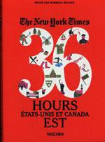 New York Times, 36 Hours : Côte Est du Canada et Etats-Unis