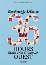 New York Times, 36 Hours : États-Unis & Canada Ouest