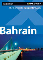 Bahrain Complete Residents' Guide, 1st Ed.