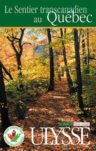 Le sentier transcanadien au qu bec ulysse espaces verts for Espace vert quebec