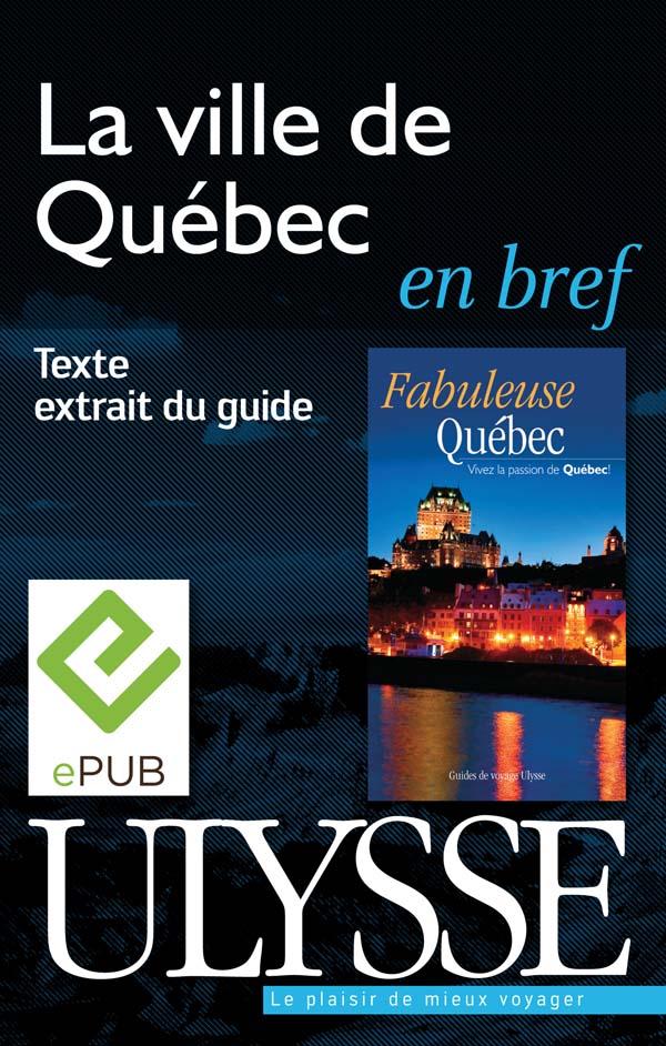 La ville de Québec en bref