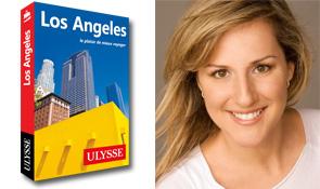 Eve Boissonnault, guide Ulysse Los Angeles