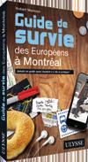 Guide de survie à Montréal