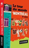 Tour du monde à Montréal