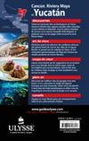 C4: Cancun, Riviera Maya et Yucatan