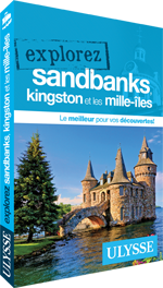 Explorez Sandbanks, Kingston et les Mille-Îles