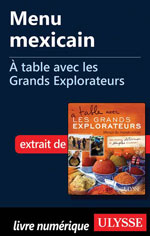 Menu mexicain - À table avec les Grands Explorateurs