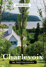 Charlevoix, une Tradition d