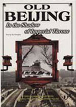 Old Beijing, in the Shadow of Imperial Throne