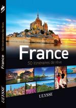 France - 50 itinéraires de rêve