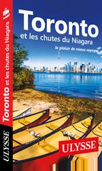 Toronto et les chutes du Niagara