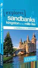 Explorez Sandbanks, Kingston et les Mille-Îles