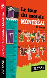 Le tour du monde à Montréal