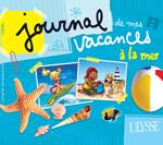 Journal de mes vacances à la mer
