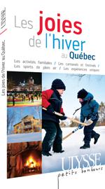 Les joies de l'hiver au Québec