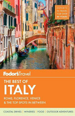 Fodor's the Best of Italy: Rome, Florence, Venice