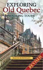 Exploring Old Quebec - Walking Tours