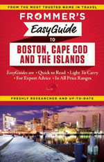 Frommer's Easy Guide Boston, Cape Cod & the Islands, 1st Ed.