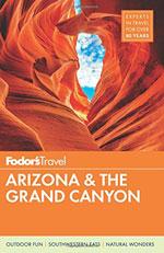 Fodor's Arizona and the Grand Canyon