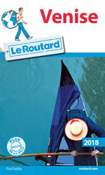 Routard Venise 2018
