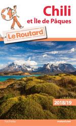 Routard Chili et Île de Pâques 2018-2019