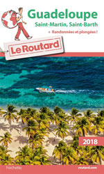Routard Guadeloupe, St-Martin, St-Barth 2018