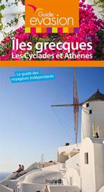 Évasion Îles Grecques : les Cyclades & Athènes