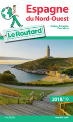 Routard Espagne Nord-Ouest: Galice, Asturies 2018/19