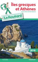 Routard Îles Grecques & Athènes 2018